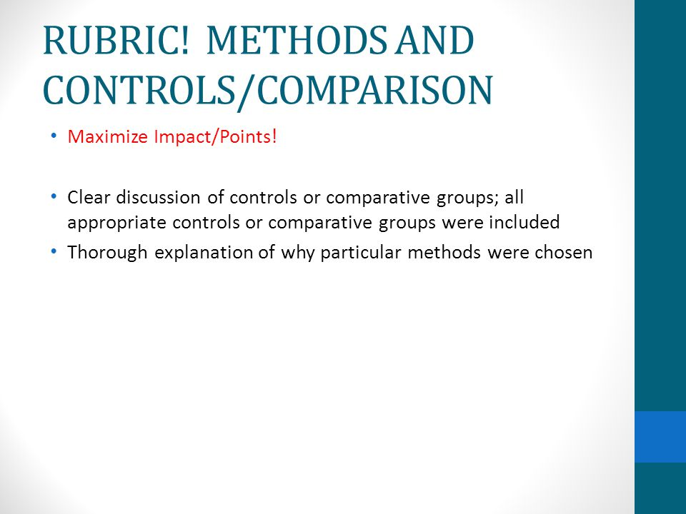 RUBRIC! METHODS AND CONTROLS/COMPARISON