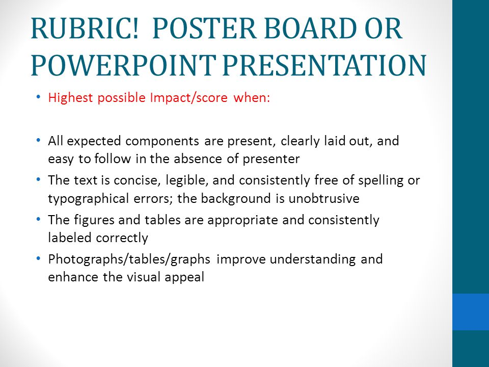 RUBRIC! POSTER BOARD OR POWERPOINT PRESENTATION