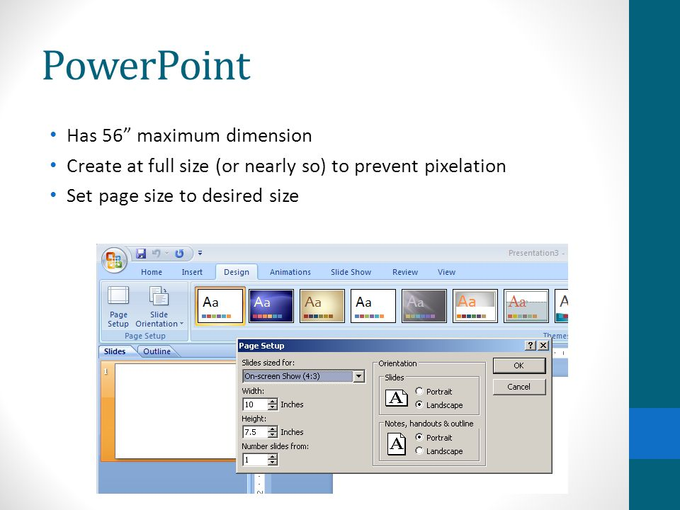 PowerPoint Has 56 maximum dimension