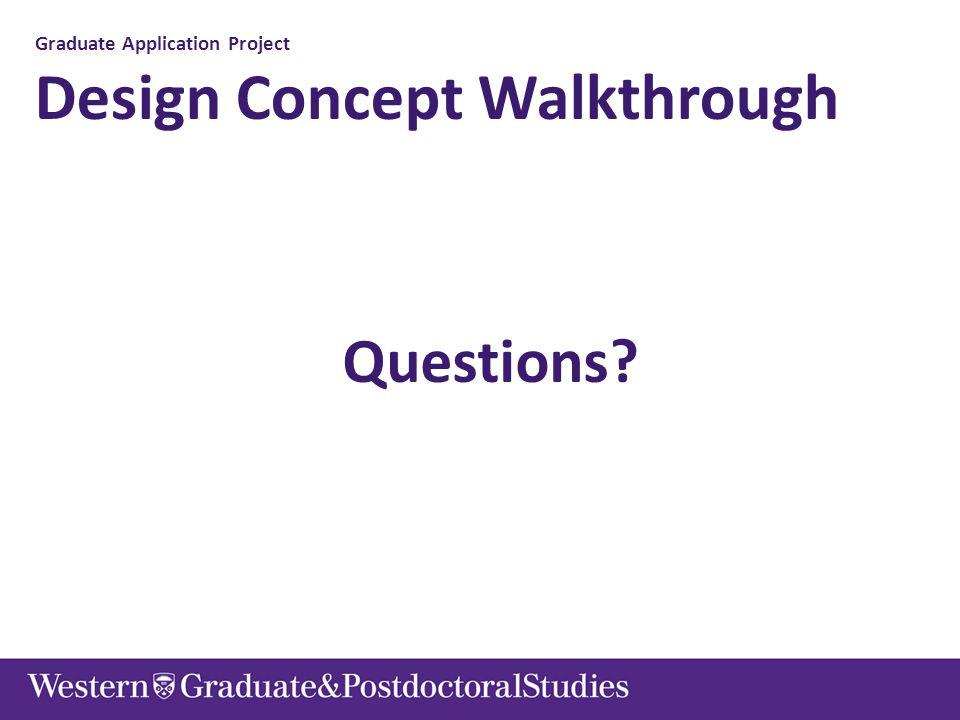 Graduate Application Project Design Concept Walkthrough