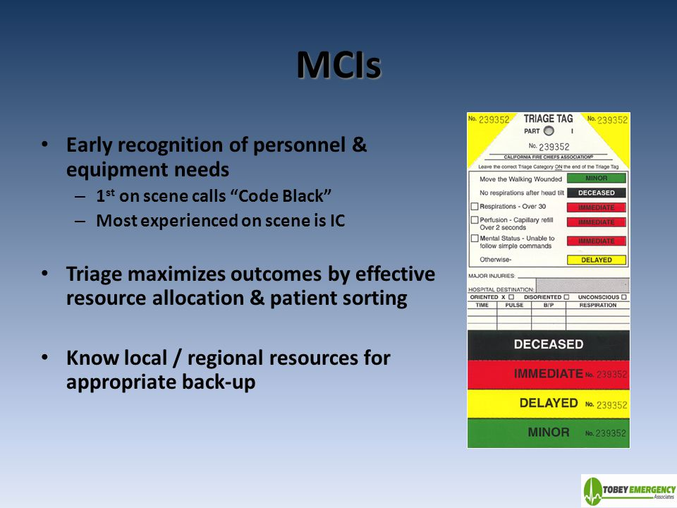 MCIs Early recognition of personnel & equipment needs