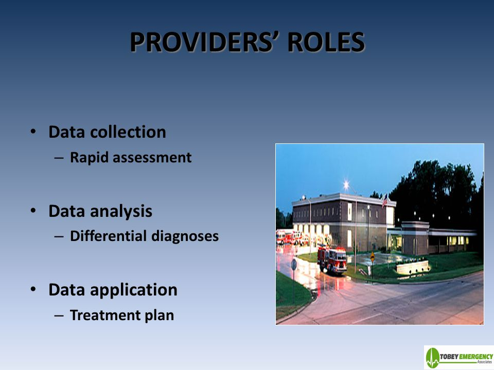 PROVIDERS' ROLES Data collection Data analysis Data application