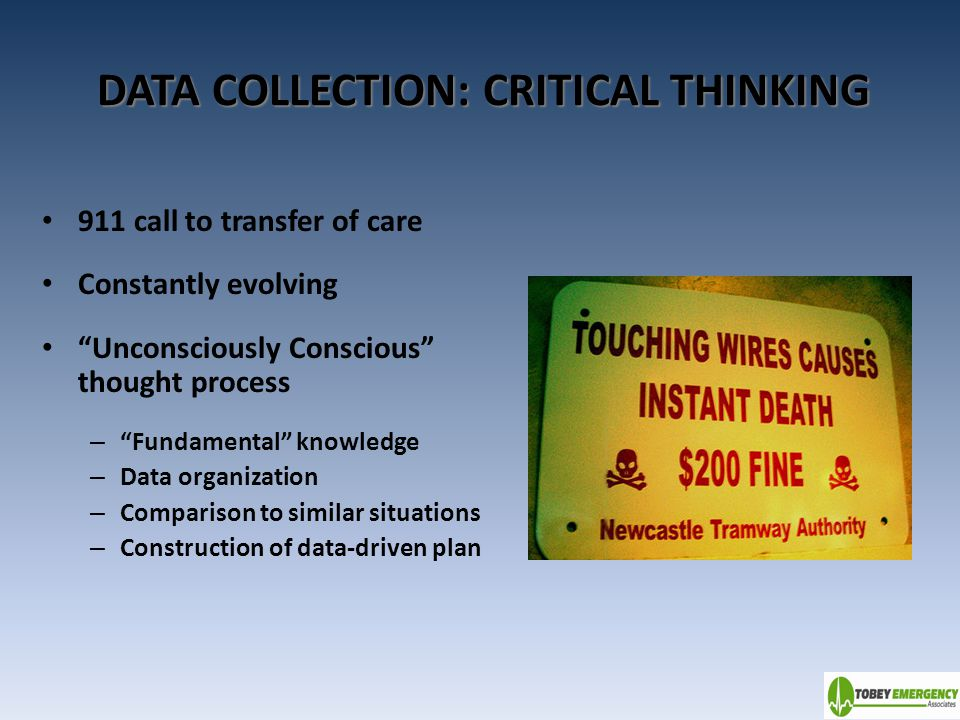 DATA COLLECTION: CRITICAL THINKING