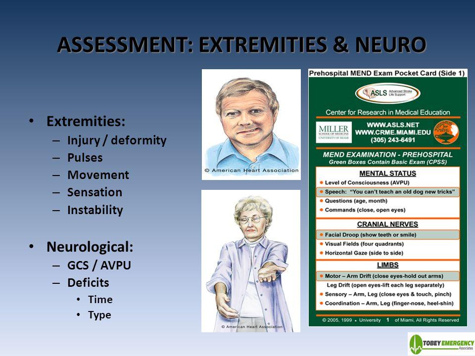 ASSESSMENT: EXTREMITIES & NEURO