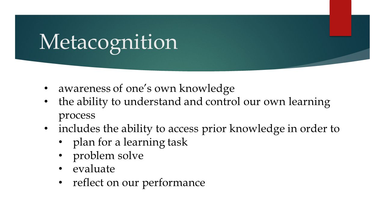 Metacognition awareness of one's own knowledge