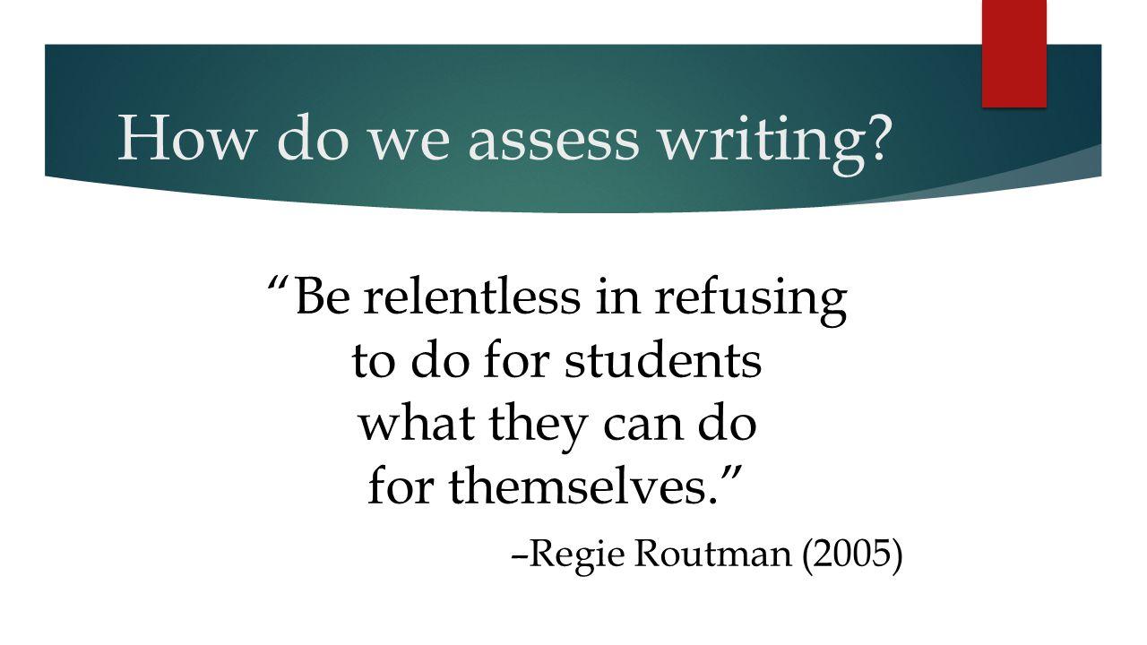 How do we assess writing