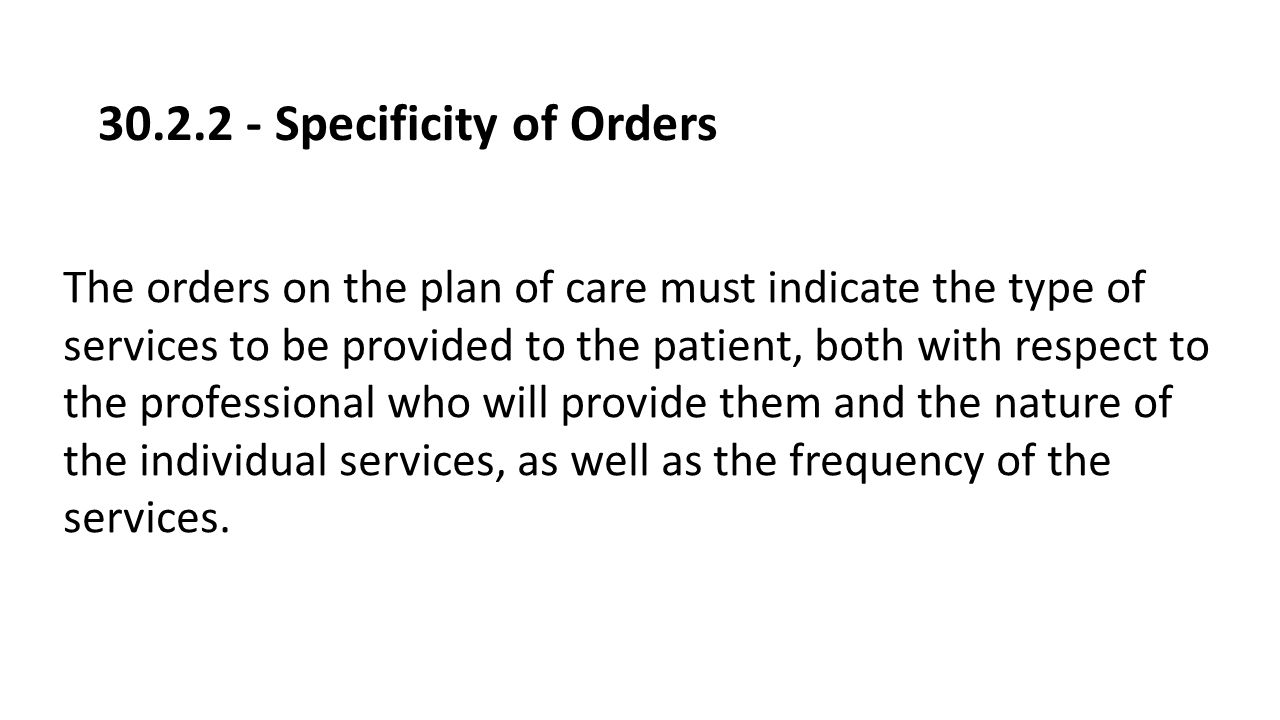 30.2.2 - Specificity of Orders