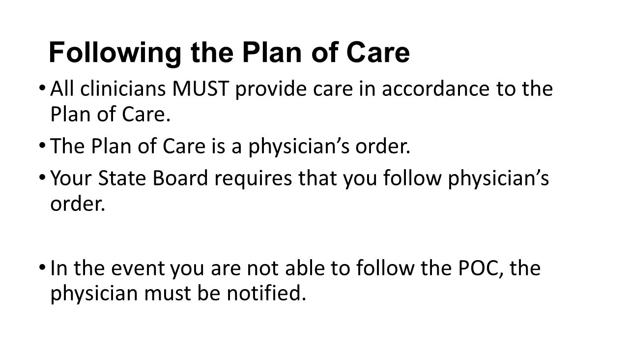 Following the Plan of Care
