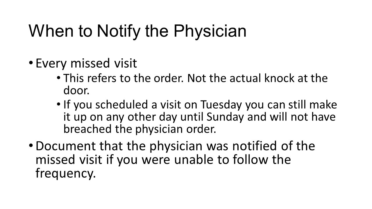When to Notify the Physician