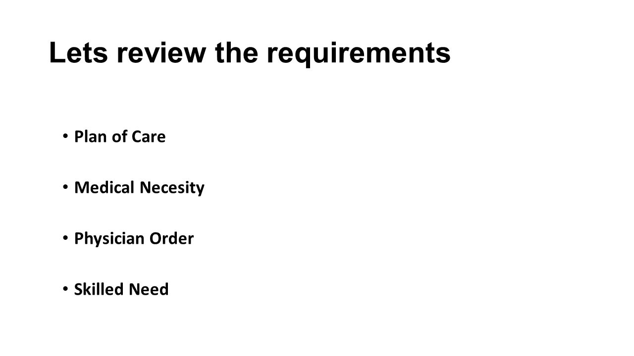 Lets review the requirements