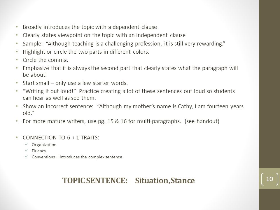 TOPIC SENTENCE: Situation, Stance
