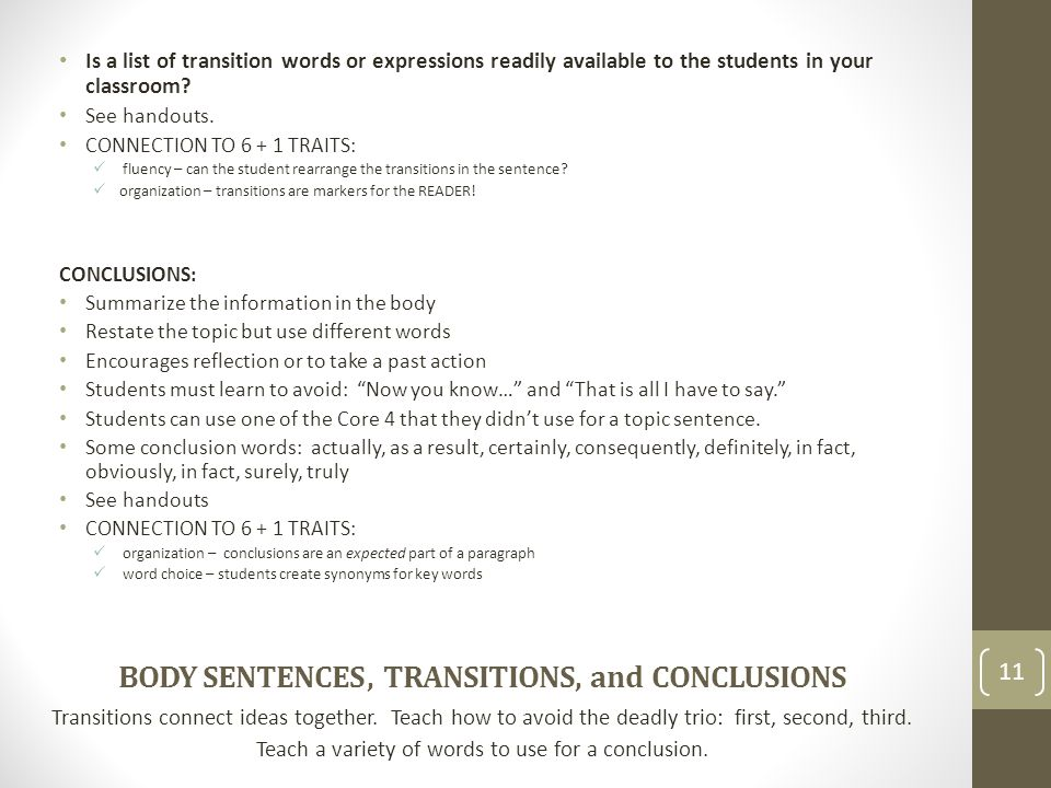 BODY SENTENCES , TRANSITIONS, and CONCLUSIONS