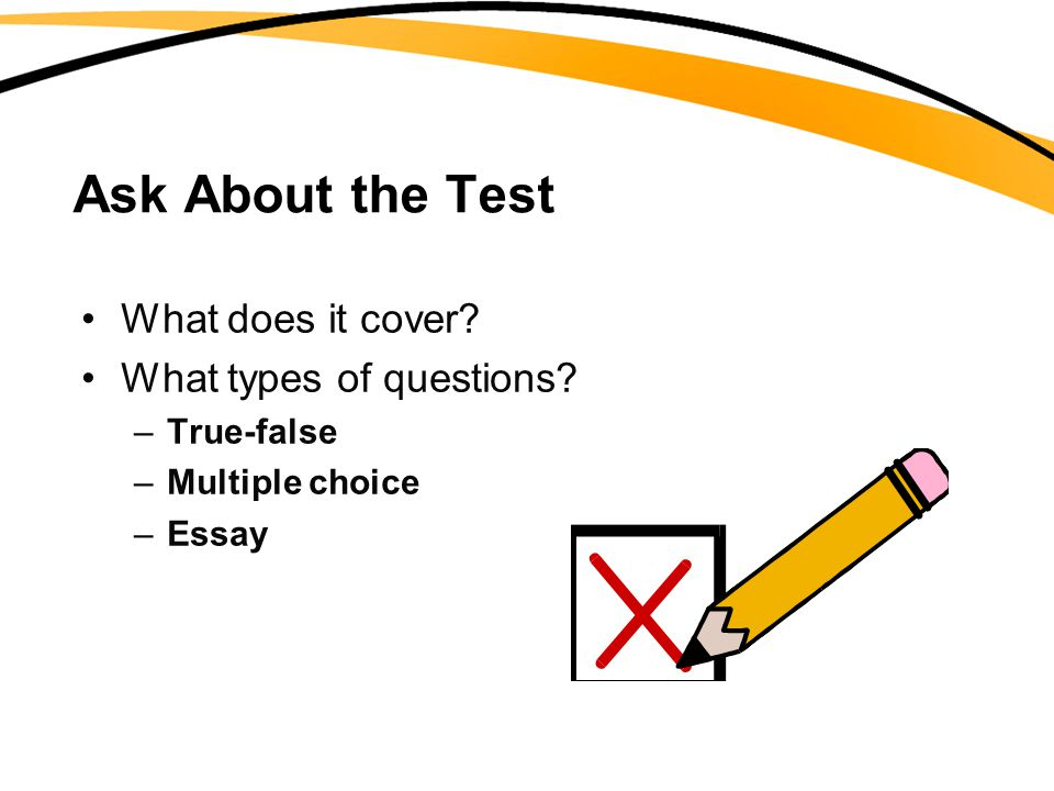 Ask About the Test What does it cover What types of questions