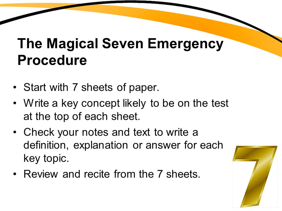 The Magical Seven Emergency Procedure