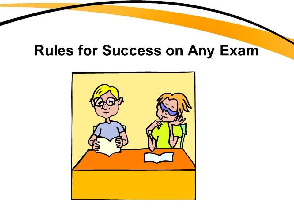 Rules for Success on Any Exam