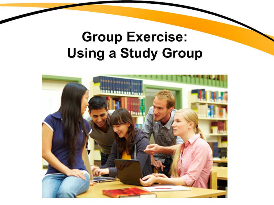 Group Exercise: Using a Study Group