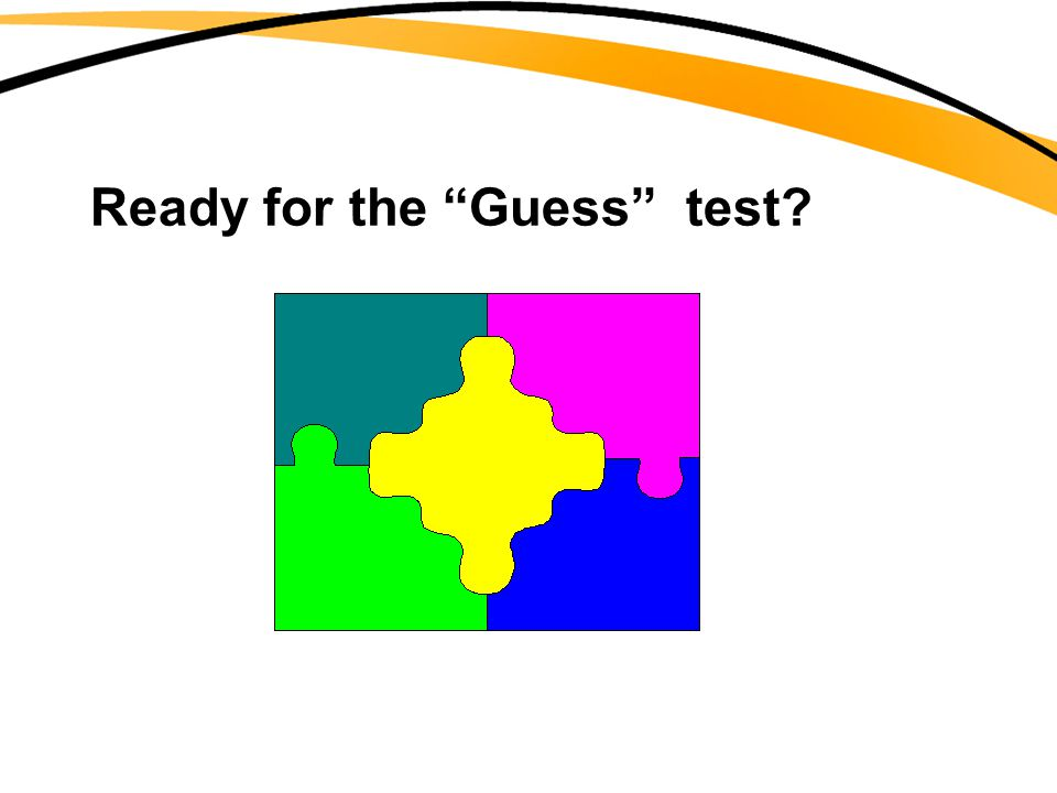 Ready for the Guess test