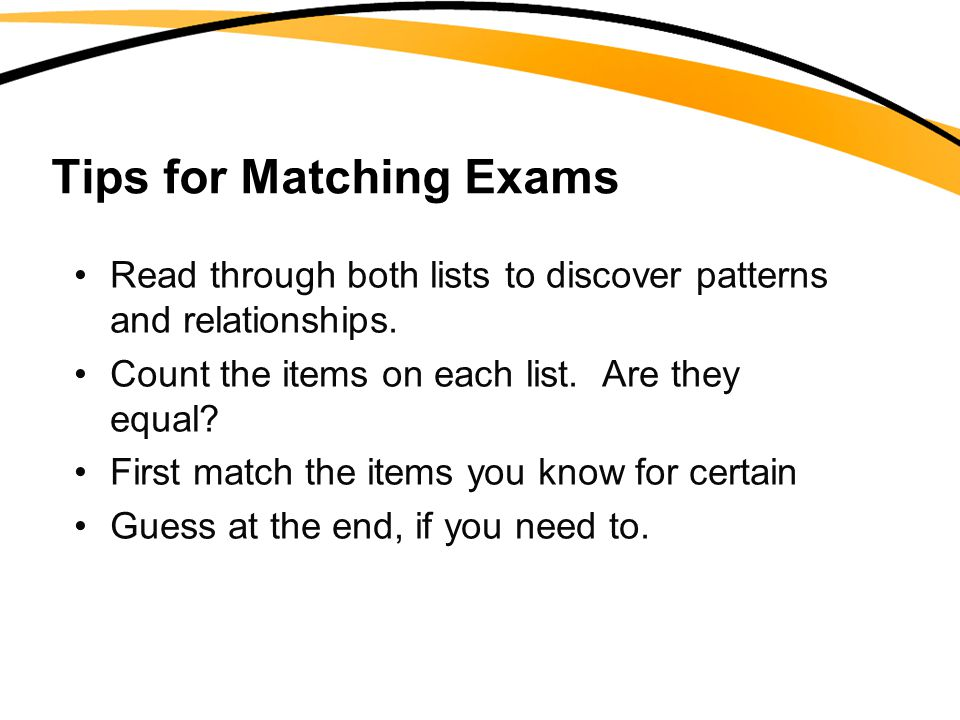 Tips for Matching Exams