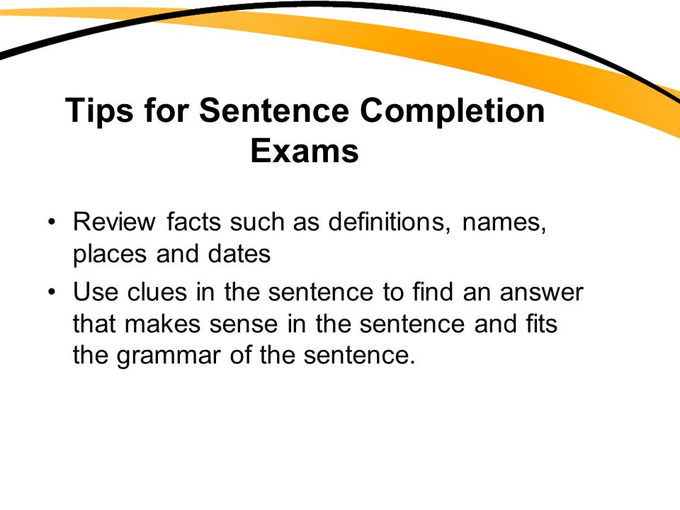 Tips for Sentence Completion Exams