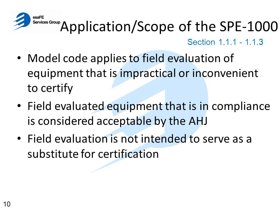 Application/Scope of the SPE-1000