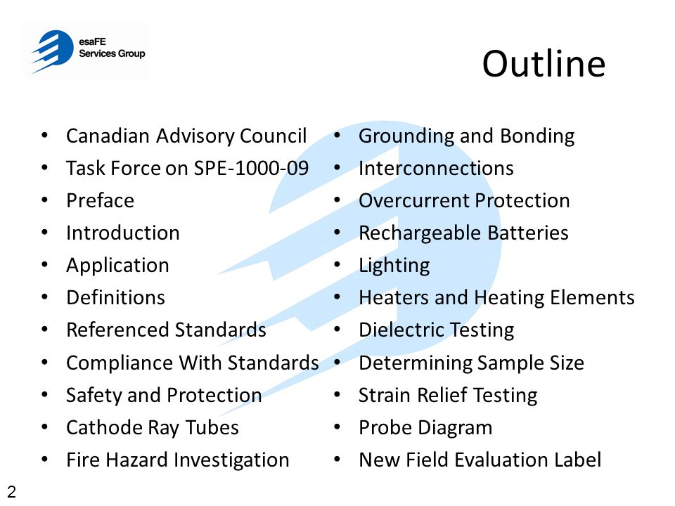 Outline Canadian Advisory Council Task Force on SPE-1000-09 Preface