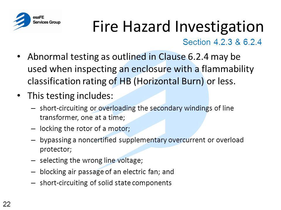 Fire Hazard Investigation