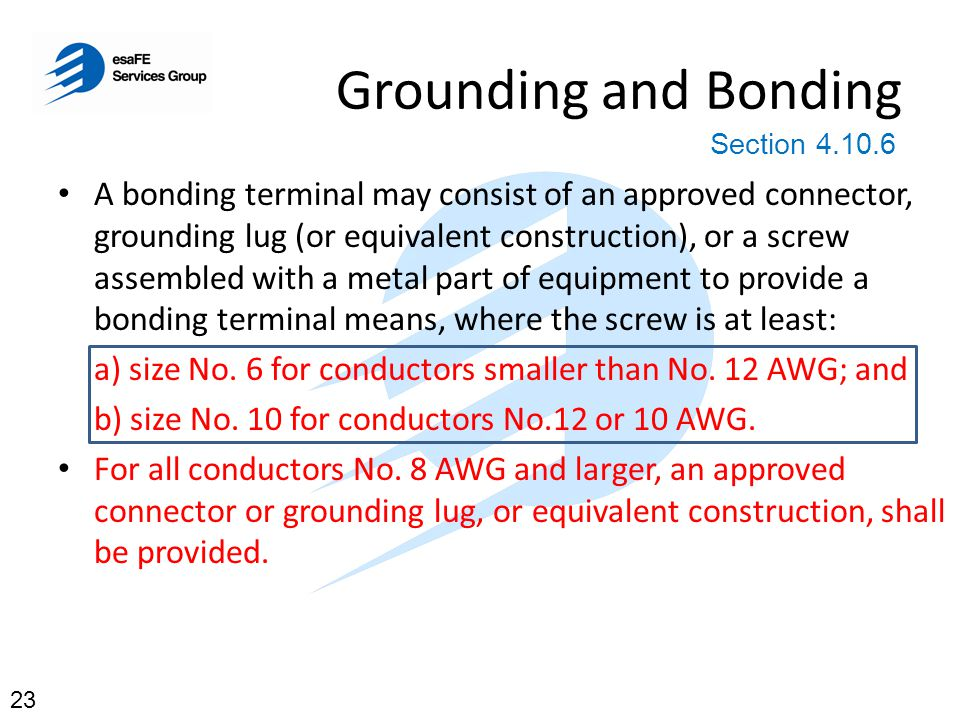 Grounding and Bonding Section 4.10.6.