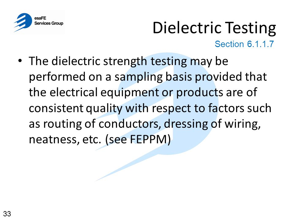 Dielectric Testing Section 6.1.1.7.