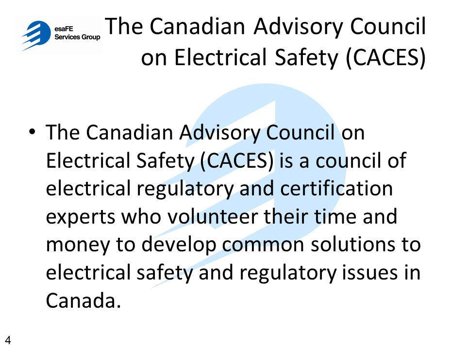 The Canadian Advisory Council on Electrical Safety (CACES)
