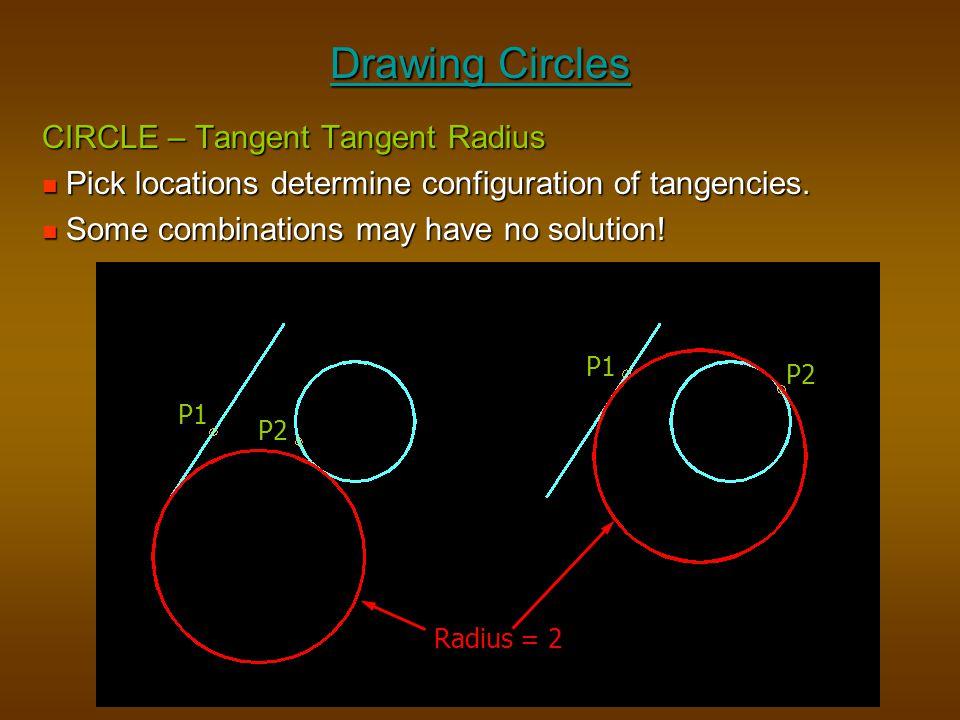 Drawing Circles CIRCLE – Tangent Tangent Radius