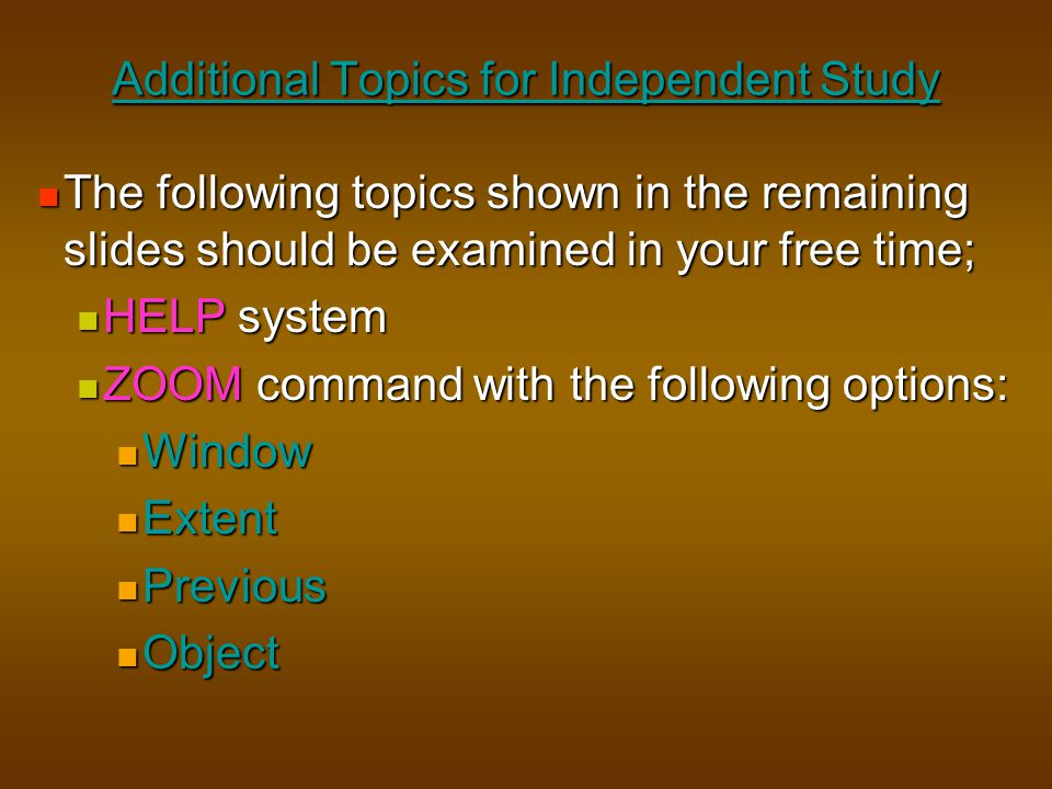 Additional Topics for Independent Study