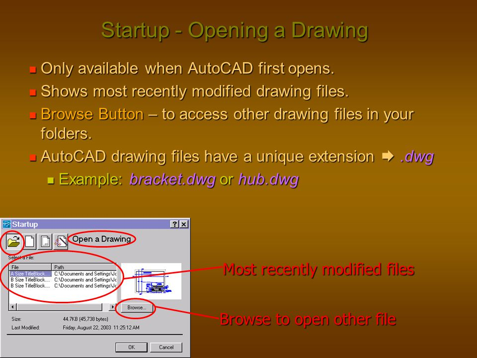 Startup - Opening a Drawing