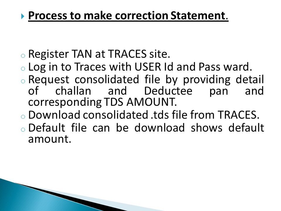 Process to make correction Statement.
