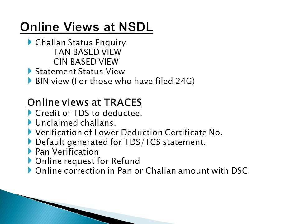 Online Views at NSDL Online views at TRACES Challan Status Enquiry