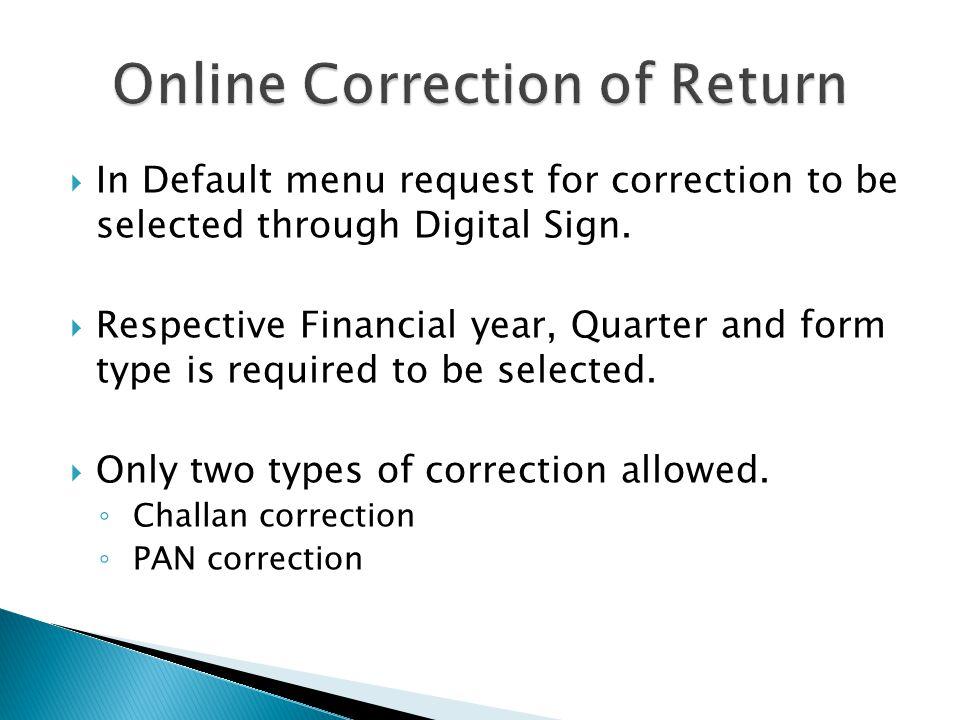 Online Correction of Return