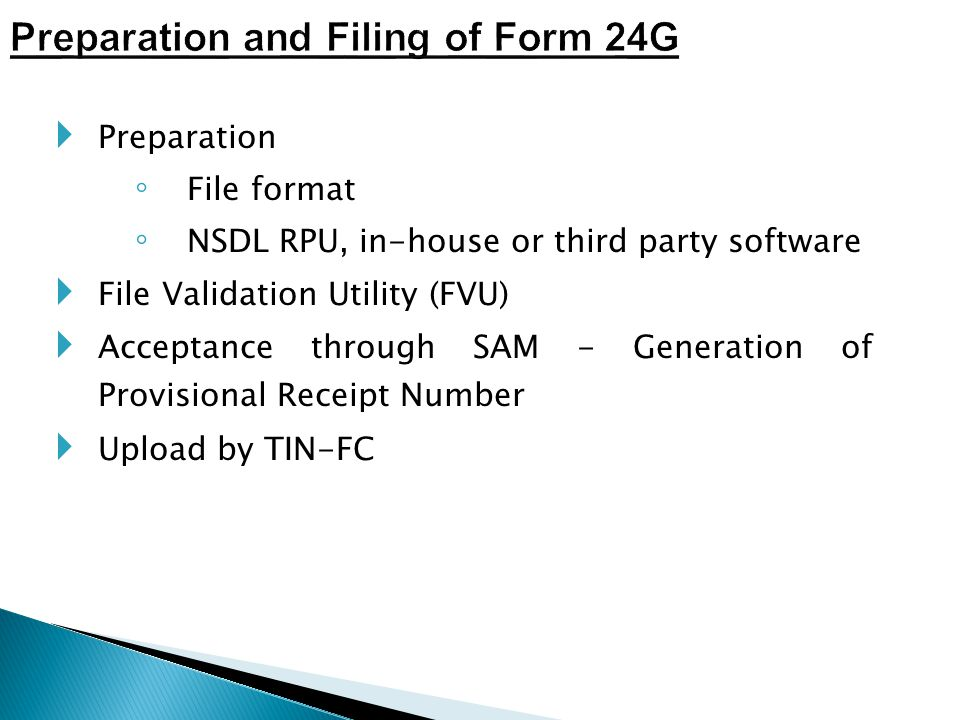 Preparation and Filing of Form 24G