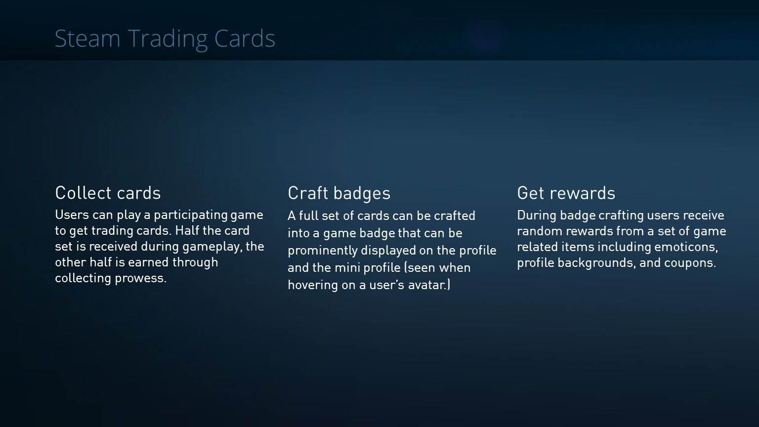 Steam Trading Cards Collect cards Craft badges Get rewards