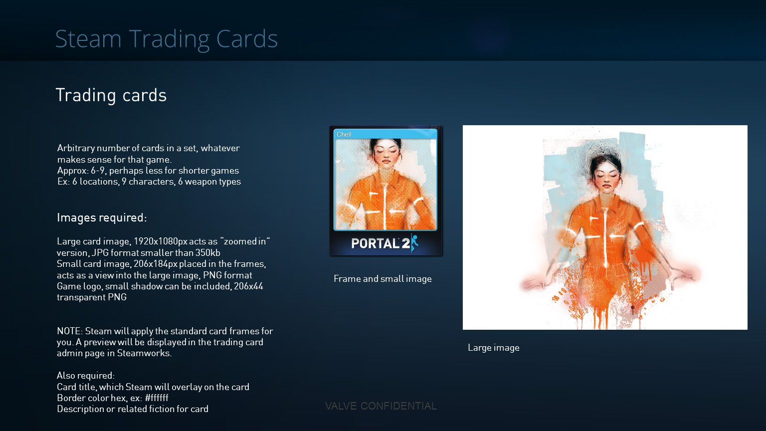 Steam Trading Cards Trading cards Images required: VALVE CONFIDENTIAL
