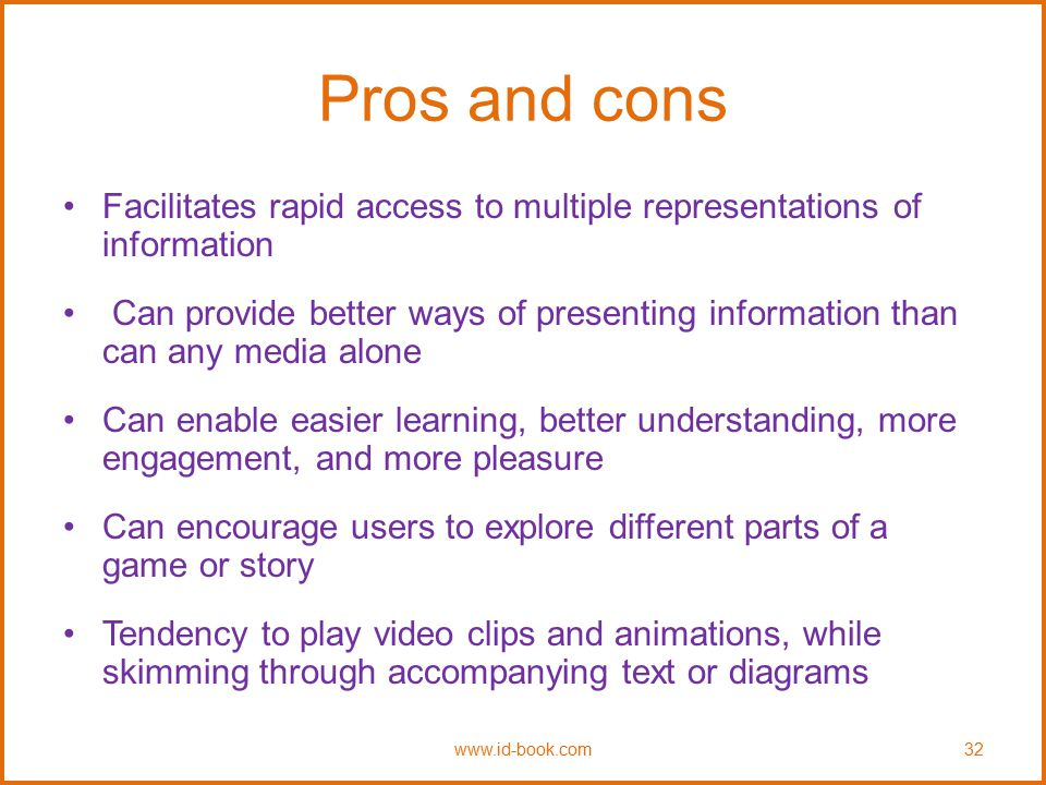 Pros and cons Facilitates rapid access to multiple representations of information.