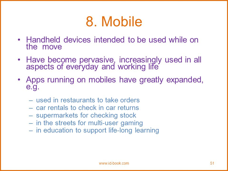 8. Mobile Handheld devices intended to be used while on the move
