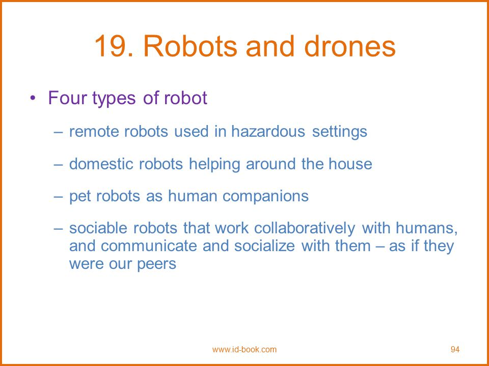 19. Robots and drones Four types of robot