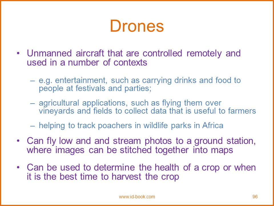 Drones Unmanned aircraft that are controlled remotely and used in a number of contexts.