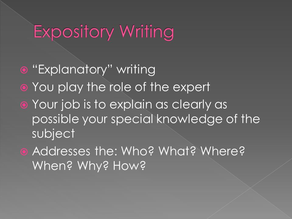Expository Writing Explanatory writing