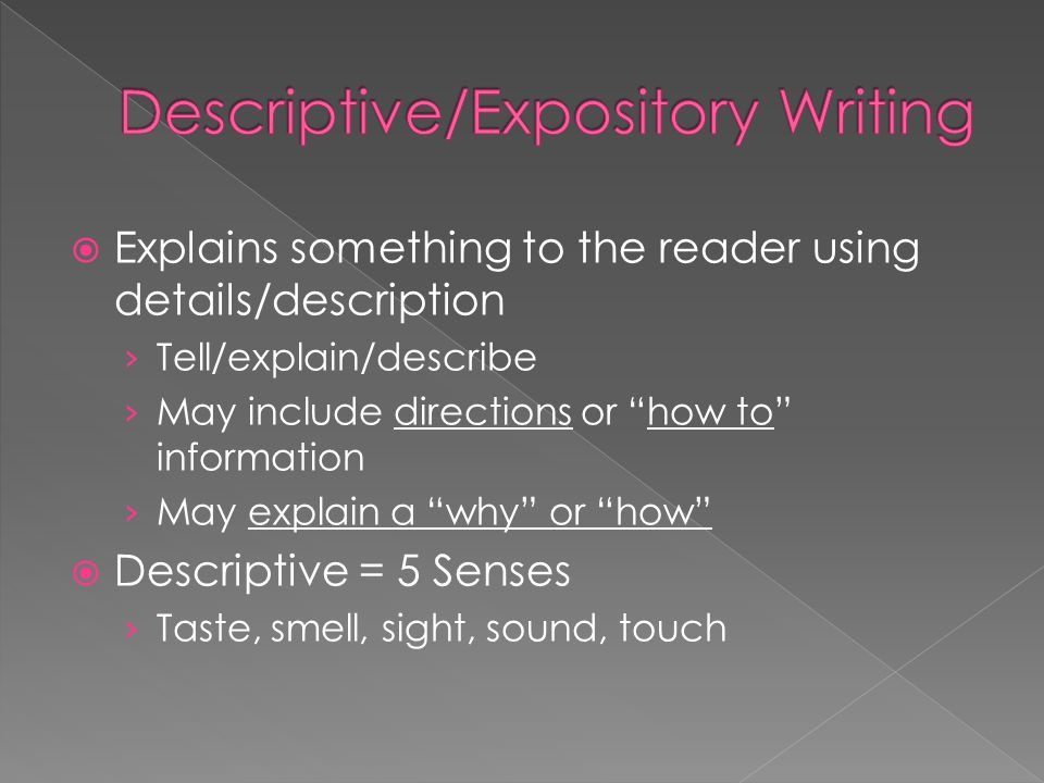 Descriptive/Expository Writing