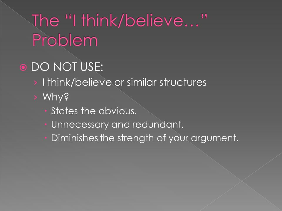 The I think/believe… Problem