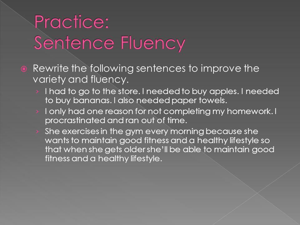 Practice: Sentence Fluency