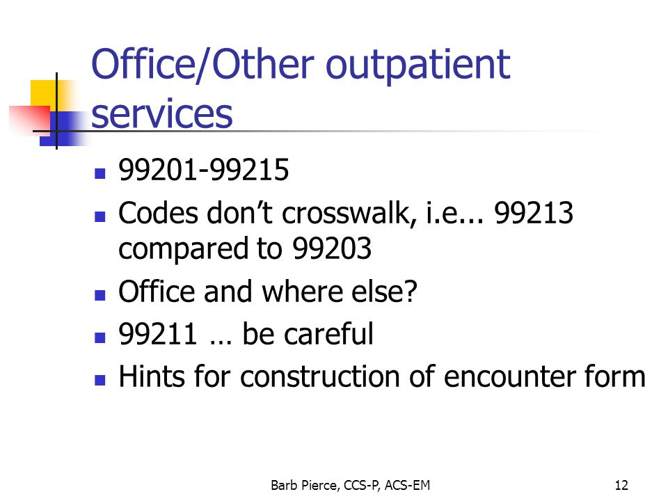 Office/Other outpatient services
