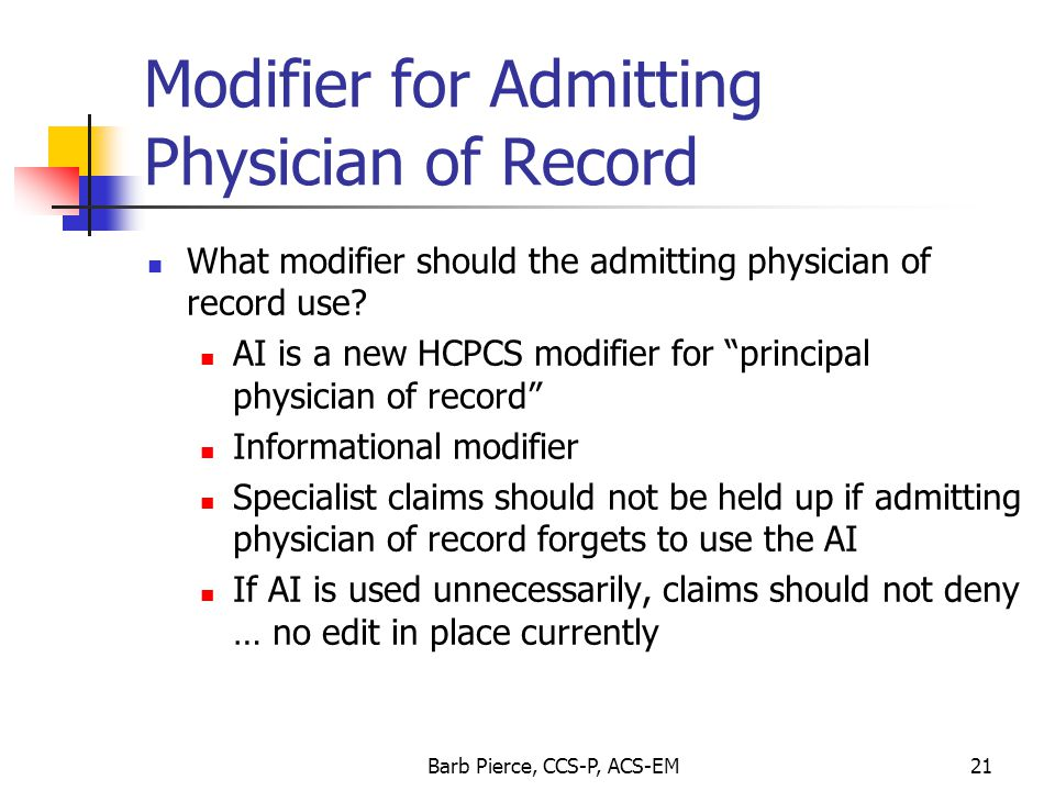 Modifier for Admitting Physician of Record