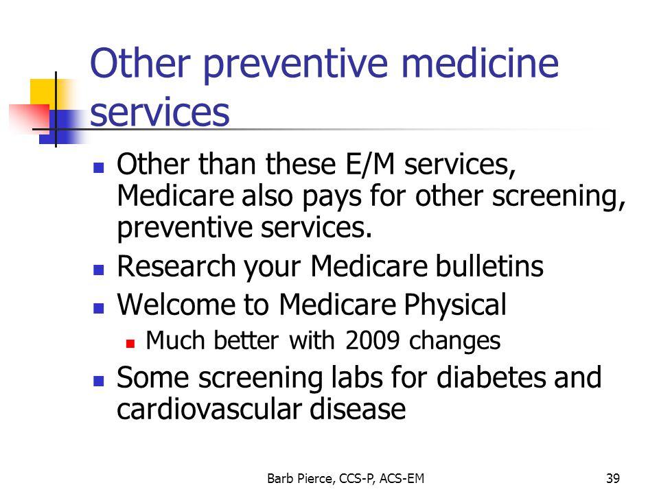 Other preventive medicine services
