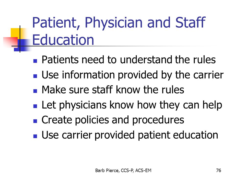 Patient, Physician and Staff Education